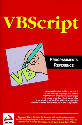 VBSCRIPT PROGRAMMER'S REFERENCE (Wrox Us)