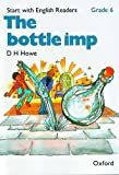 Start with English Readers: Bottle Imp Grade 6 (0194335755) by Howe, D.H.