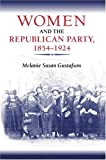 img - for Women and the Republican Party, 1854-1924 (Women in American History) book / textbook / text book