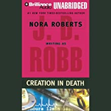 Creation in Death: In Death, Book 25 (       UNABRIDGED) by J. D. Robb Narrated by Susan Ericksen
