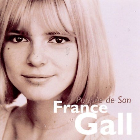 France Gall - Poupee De Son - the Best of France Gall - Zortam Music