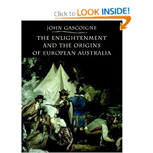 The Enlightenment and the Origins of European Australia John Gascoigne and Patricia Curthoys