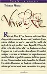 Vivre le rite : Spiritualité et humanisme dans la franc-maçonnerie par Muret