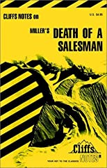 Cliffs Notes on Miller's Death of a Salesman