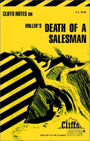 Miller's Death of a Salesman (Cliffs Notes)