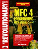 img - for Revolutionary Guide to MFC 4.0 Programming with Visual C++, with CD-ROM book / textbook / text book