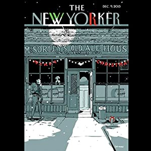 The New Yorker, December 9nd 2013 (Douglas Starr, Jeffrey Toobin, James Wood) Periodical