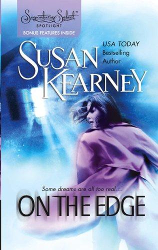 On The Edge (Signature Select Spotlight), SUSAN KEARNEY