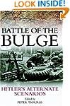 Battle of the Bulge: Hitler's Alterna...