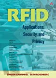 RFID: Applications, Security, and Privacy (0321290968) by Garfinkel, Simson