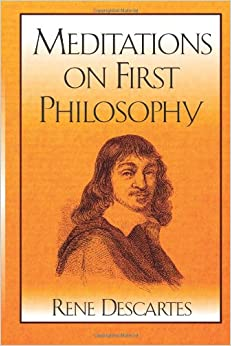 Mediations of first philosophy by descartes essay