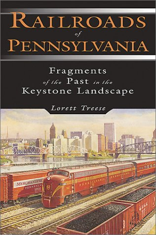 Railroads Of Pennsylvania, Treese, Lorett