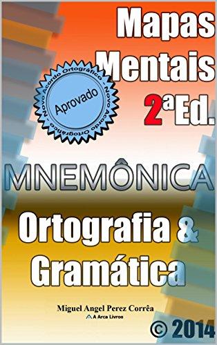 Mapas Mentais de Ortografia e Gramática (Mnemônica Livro 2) (Portuguese Edition)