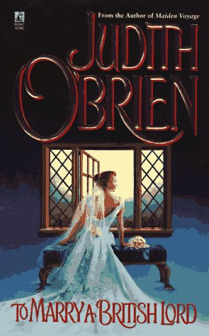 To Marry a British Lord, Judith O'Brien