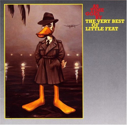 Little Feat - As Time Goes By The Very Best of Little Feat - Zortam Music