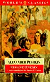 Eugene Onegin: A Novel in Verse (World's Classics) (0192824910) by Alexander Pushkin
