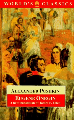 Eugene Onegin: A Novel in Verse (World's Classics)
