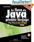 Le livre de Java premier langage. Ave...