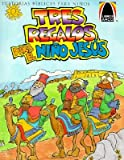 img - for Tres Regalos Para el Nino Jesus: Mateo 2.1-12 Para Ninos   [SPA-ARCH-TRES REGALOS PARA-6PK] [Spanish Edition] [Paperback] book / textbook / text book