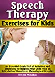 Speech Therapy Exercises for Kids: An...