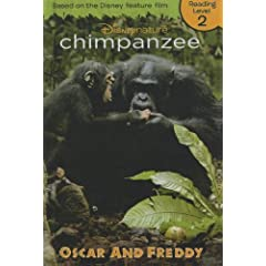 Chimpanzee: Oscar And Freddie (Turtleback School & Library Binding Edition) (Disneynature Chimpanzee: Reading Level 2)