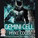 Gemini Cell (       UNABRIDGED) by Myke Cole Narrated by Korey Jackson