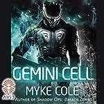 Gemini Cell | Myke Cole
