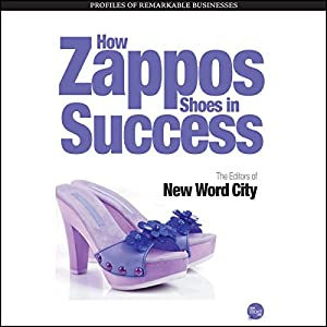 How Zappos Shoes In Success Hörbuch