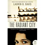 The Radiant Cityby Lauren B. Davis