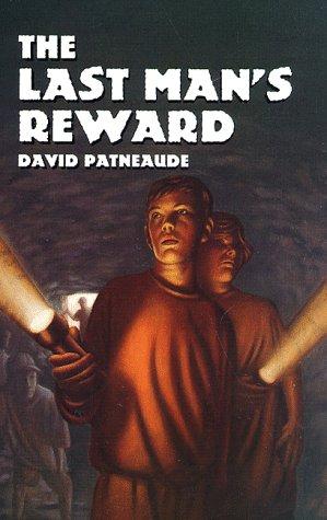 Image for The Last Man's Reward (Albert Whitman Prairie Books)