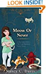 Meow or Never (Vanessa Abbot Cat Cozy...
