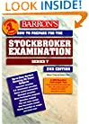 How to prepare for the Stockbroker Exam: Series 7 (Barron's Stockbroker Exam: Series 7)