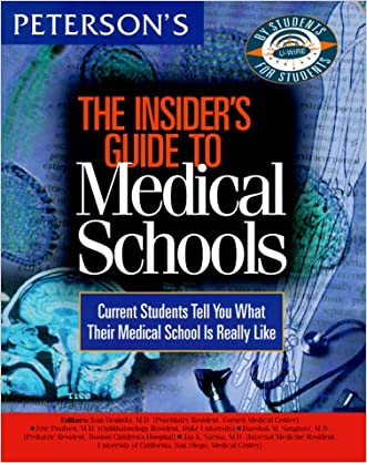 Insider's Guide to Medical Schools 1999 (Peterson's Insider's Guide to Medical Schools)