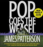 James Patterson Pop Goes the Weasel (Alex Cross Novels)
