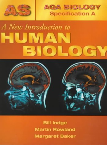 A New Introduction to Human Biology (AQA Biology Specification A)