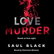 Lovemurder: Valerie Hart 2 Audiobook by Saul Black Narrated by Christina Delaine