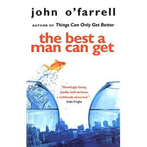 John O'Farrell the best a man can get novel advertising