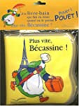 PLUS VITE B�CASSINE