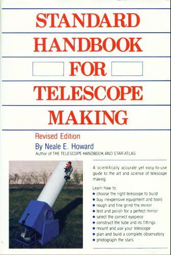 Standard Handbook for Telescope Making