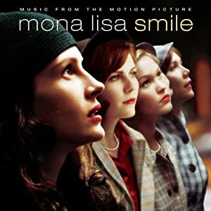 Mona Lisa Smile Music From Th