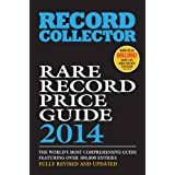 Rare Record Price Guide 2014by Ian Shirley