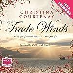 Trade Winds | Christina Courtenay