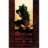 Outlaw: The Legend of Robin Hoodby Tony Lee