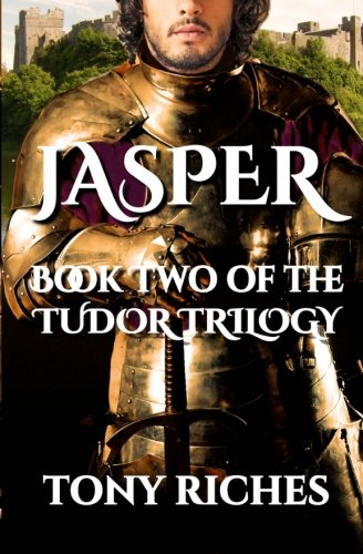 Jasper – Book Two of The Tudor Trilogy (Volume 2)