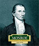 James Monroe: America's 5th President (Encyclopedia of Presidents, Second) (0516242008) by Santella, Andrew