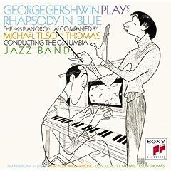 ティルソン=トーマス指揮 ガーシュインのピアノロール ガーシュイン:ラプソディ・イン・ブルー/パリのアメリカ人 他の商品写真