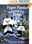 Paper Pandas and Jumping Frogs