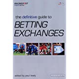 "The Definitive Guide to Betting Exchanges (""Racing Post"" Expert Series)by Paul Kealy"
