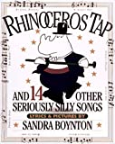 Rhinoceros Tap: And 14 Other Seriously Silly Songs with Cassette(s)