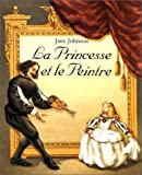 """Afficher """"La princesse et le peintre"""""""
